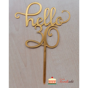 Tordiabi topper Hello 30 kuldne akrüülist